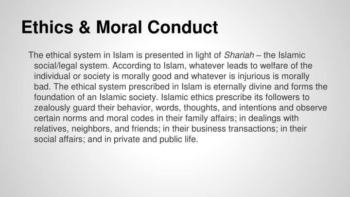 Ethics & Moral Conduct