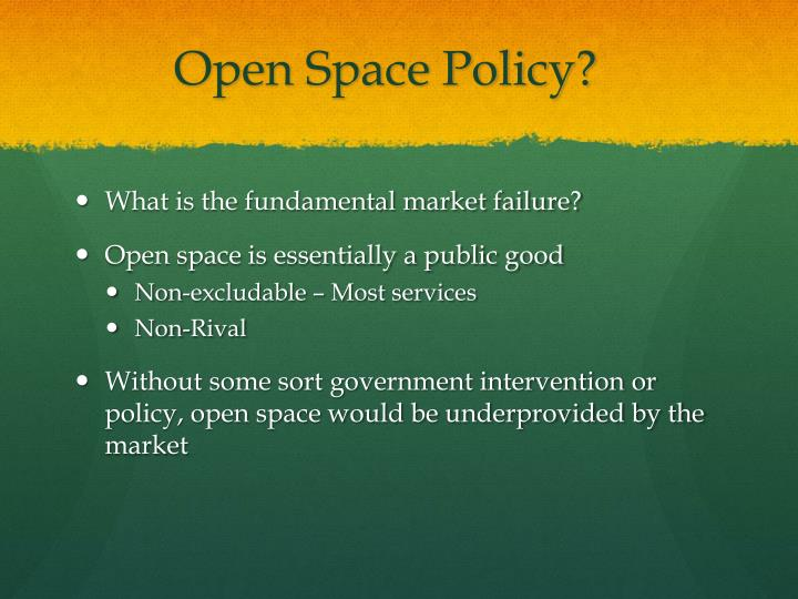 Open Space Policy?