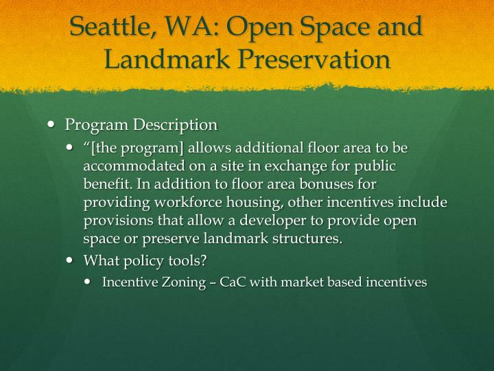 Seattle, WA: Open Space and Landmark Preservation