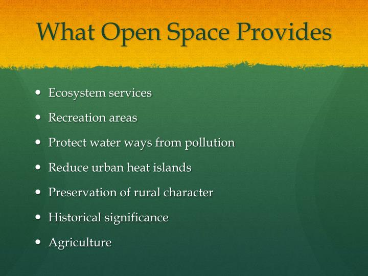 What Open Space Provides