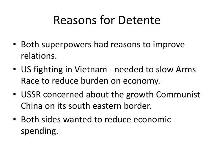 Reasons for Detente