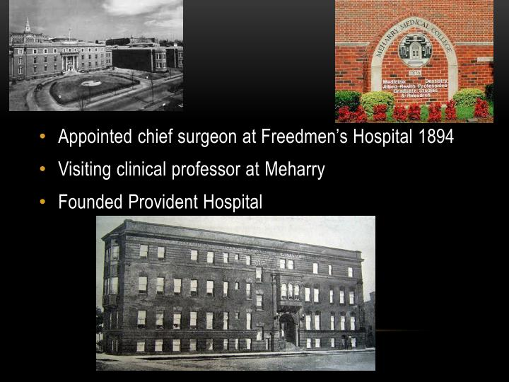 Appointed chief surgeon at Freedmen's Hospital 1894
