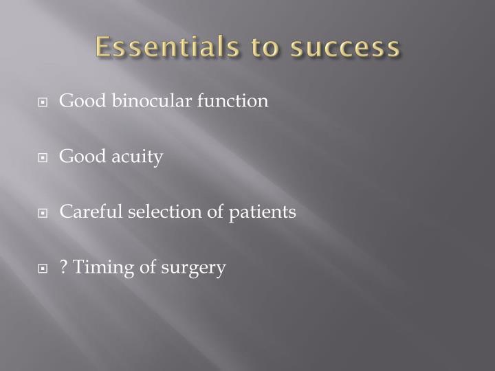 Essentials to success