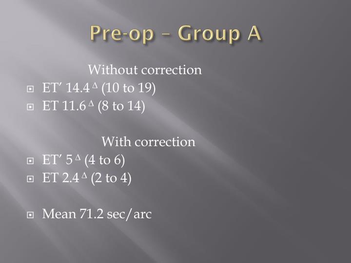 Pre-op – Group A