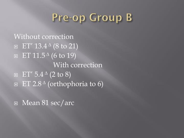Pre-op Group B
