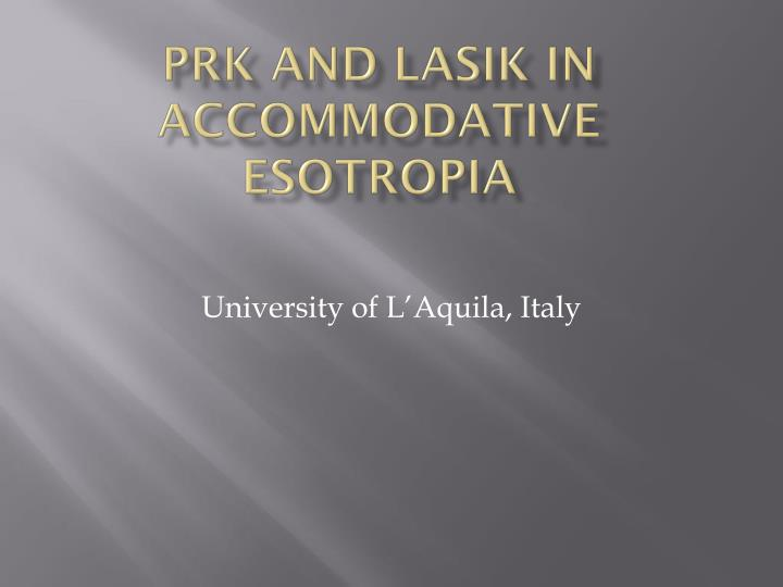 PRK and LASIK in accommodative esotropia