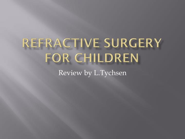 Refractive surgery for Children