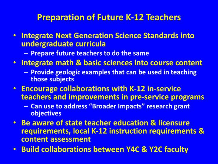 Preparation of Future K-12 Teachers
