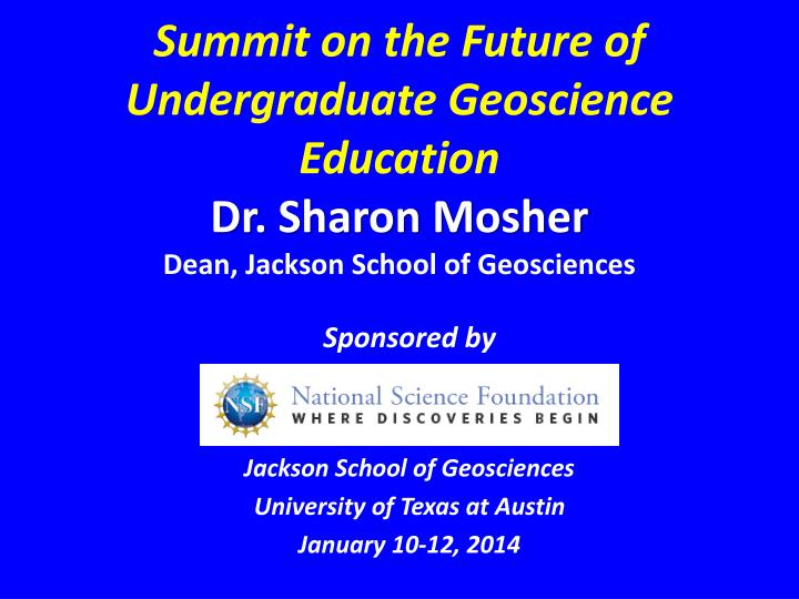Summit on the Future of Undergraduate Geoscience Education