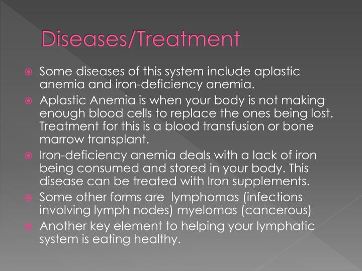 Diseases/Treatment