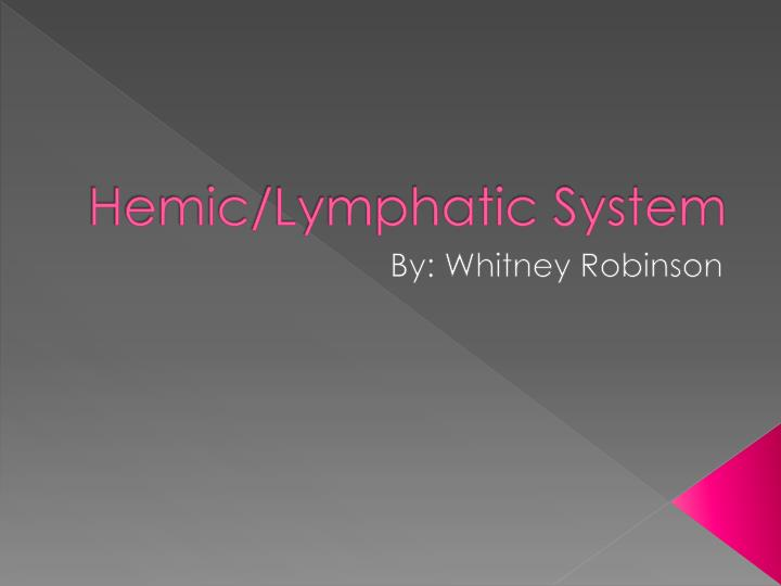 hemic lymphatic system