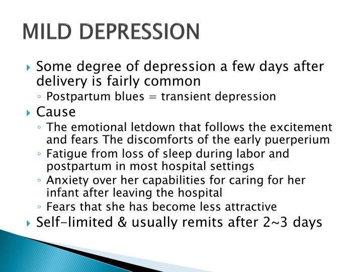 MILD DEPRESSION