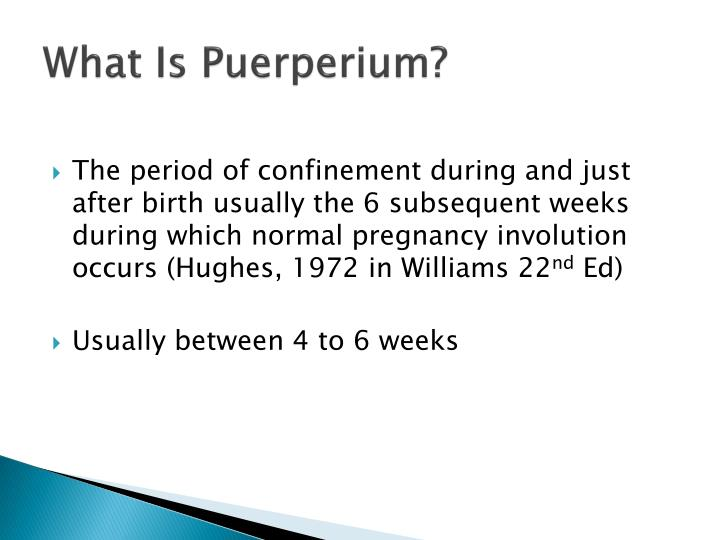 What is puerperium