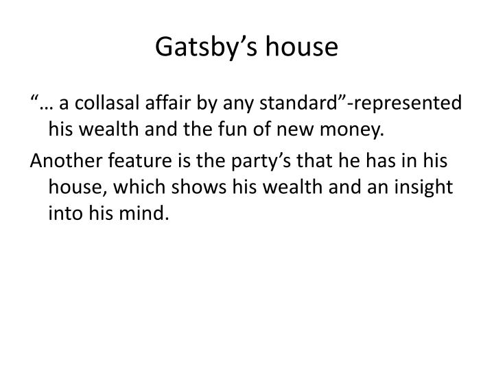 Gatsby's house