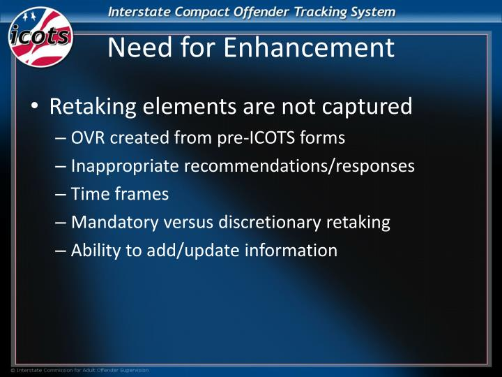 Need for enhancement