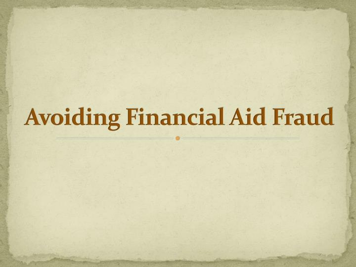 Avoiding Financial Aid Fraud