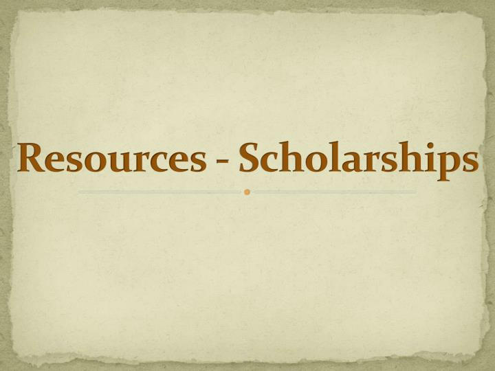 Resources scholarships