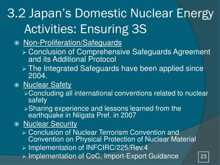 3.2 Japan's Domestic Nuclear Energy Activities: Ensuring 3S
