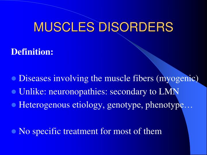MUSCLES DISORDERS