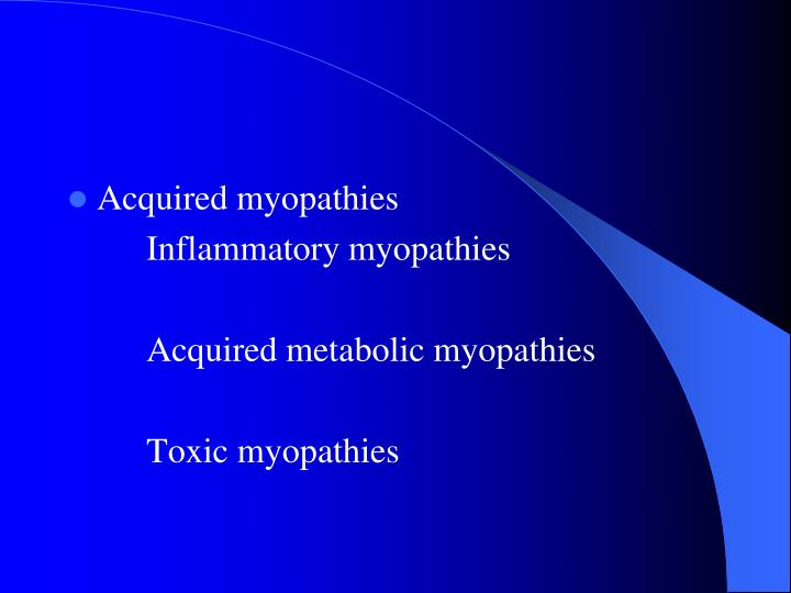 Acquired myopathies