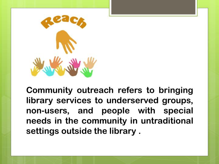 Community outreach