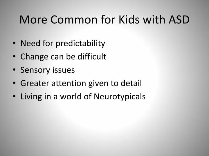 More Common for Kids with ASD