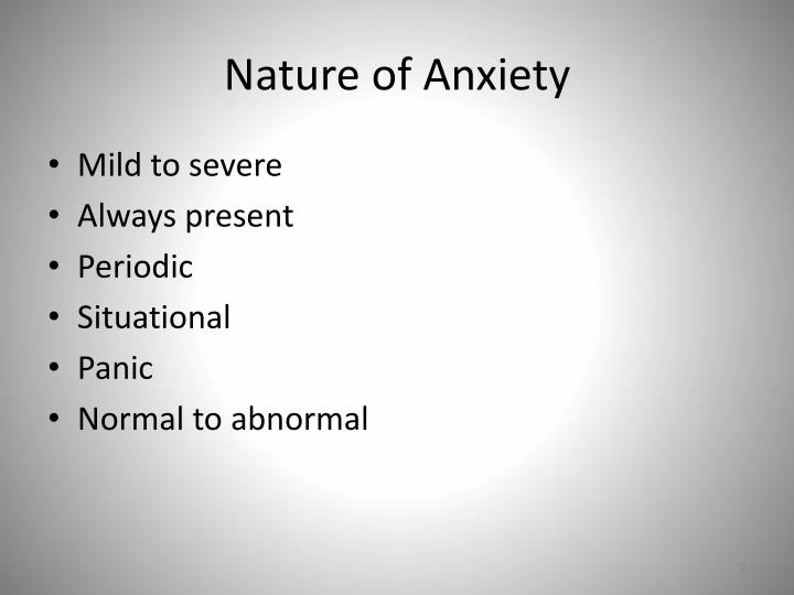 Nature of Anxiety