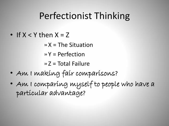 Perfectionist Thinking