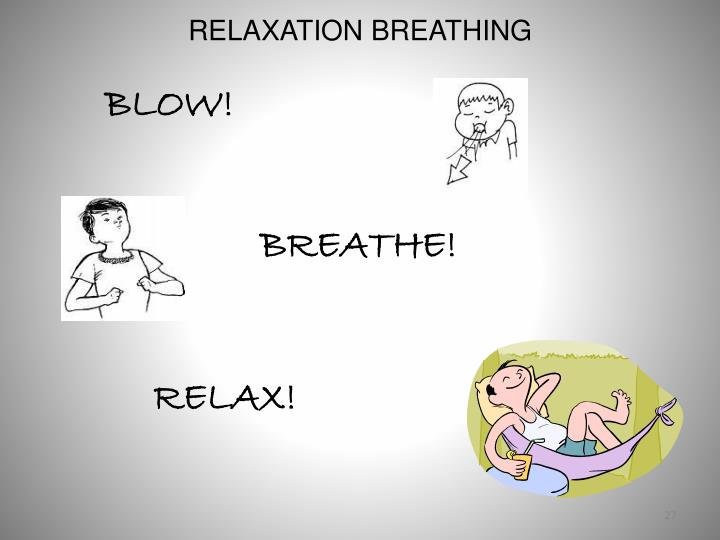 RELAXATION BREATHING