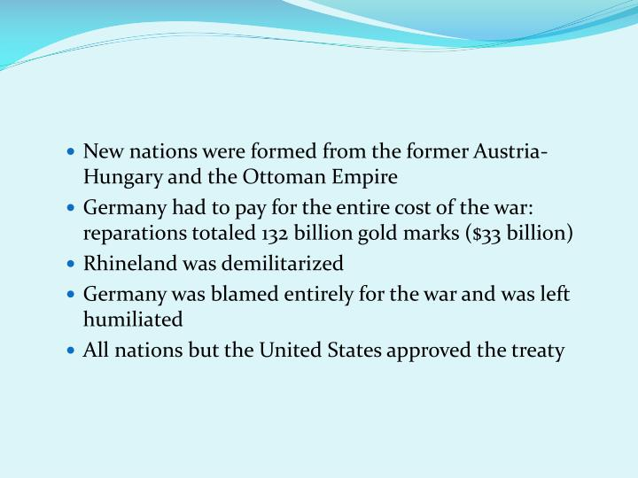 New nations were formed from the former Austria-Hungary and the Ottoman Empire