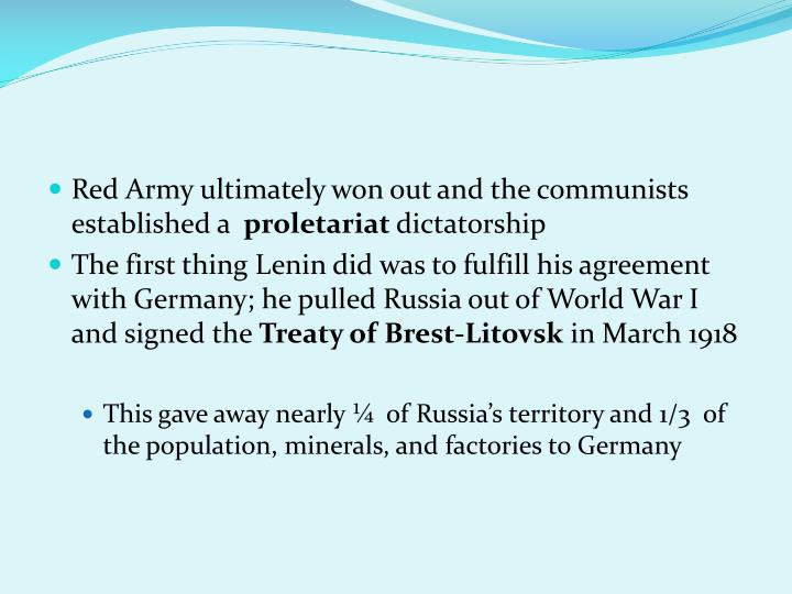 Red Army ultimately won out and the communists established a