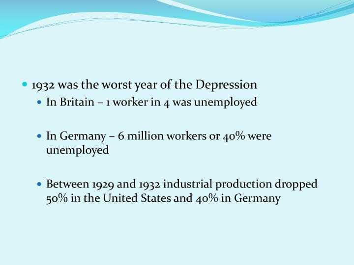 1932 was the worst year of the Depression