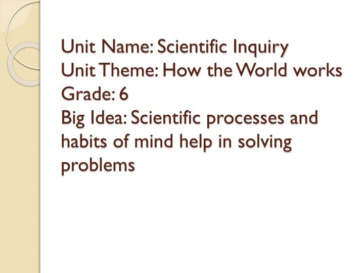 Unit Name: Scientific Inquiry