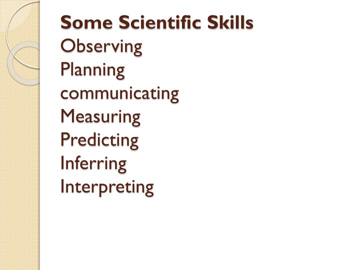 Some Scientific Skills