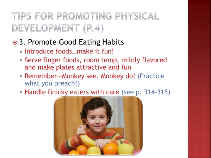 Tips for promoting Physical Development (p.4)