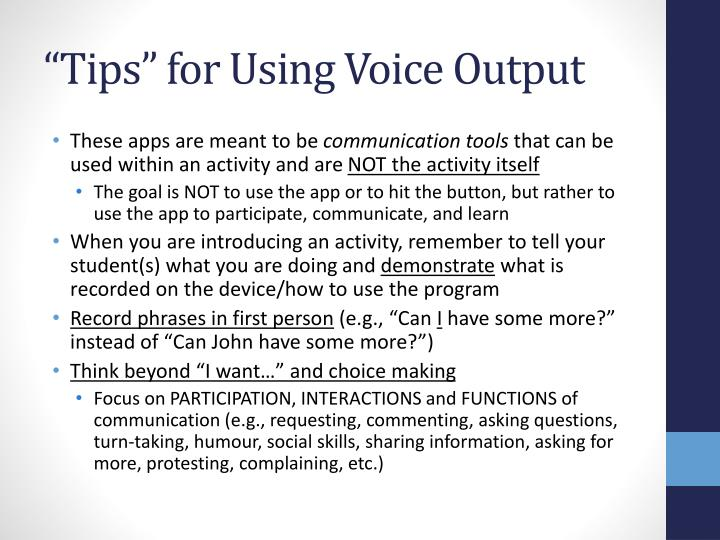 """Tips"" for Using Voice Output"