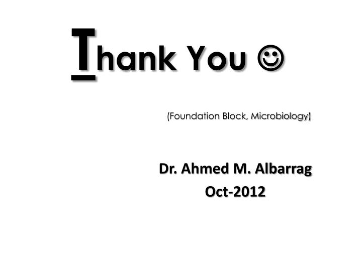 Dr. Ahmed M. Albarrag