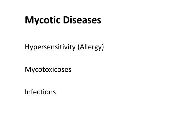 Mycotic