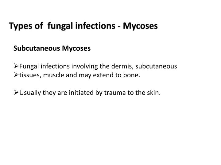 Types of  fungal infections - Mycoses