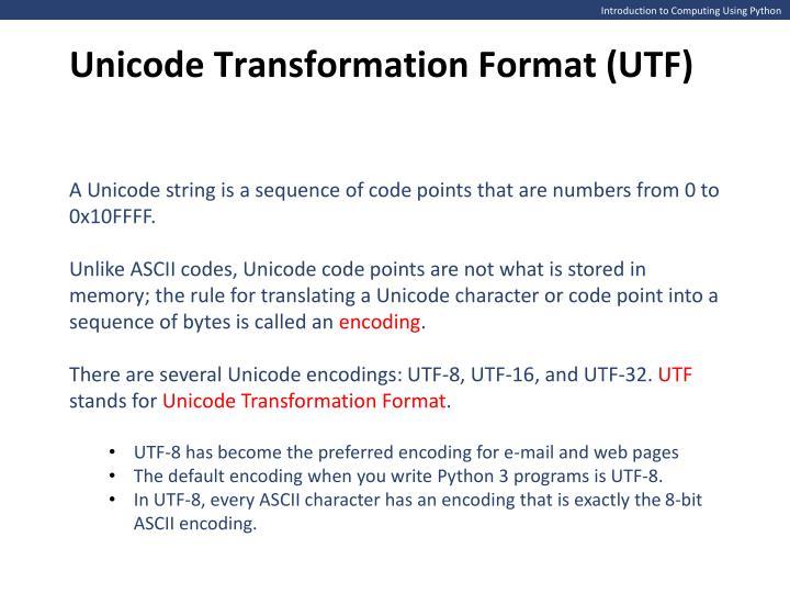Unicode Transformation Format (UTF)