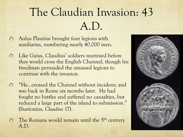 The Claudian Invasion: 43 A.D.