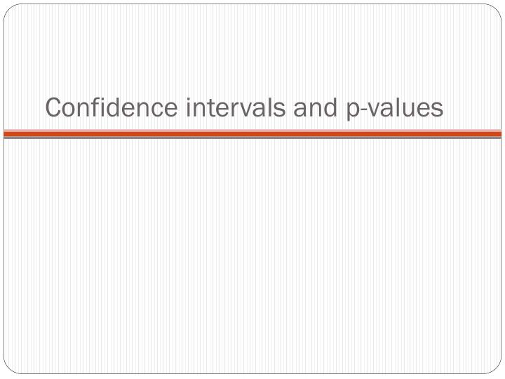 Confidence intervals and