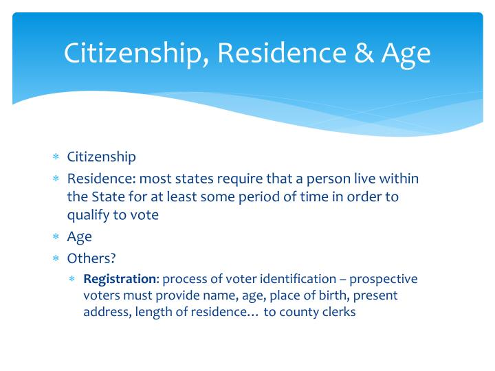 Citizenship, Residence & Age