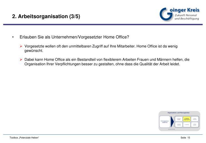 2. Arbeitsorganisation (3/5)