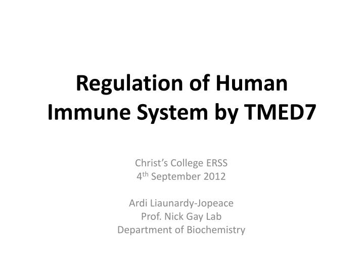Regulation of human immune system by tmed7