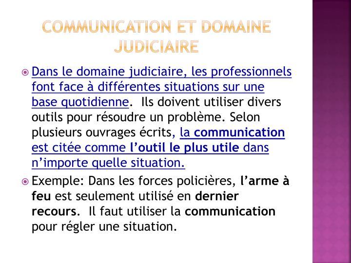 Communication et domaine judiciaire