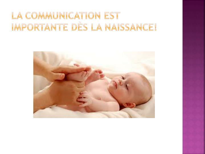 La communication est importante dès la naissance!