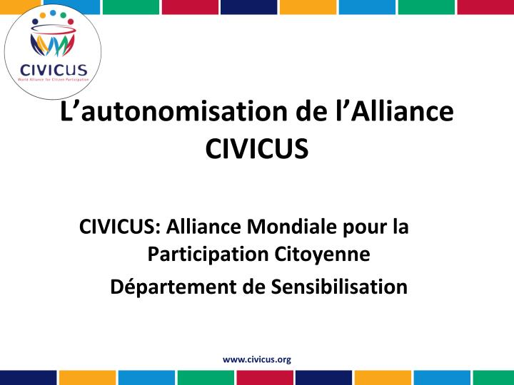 L autonomisation de l alliance civicus