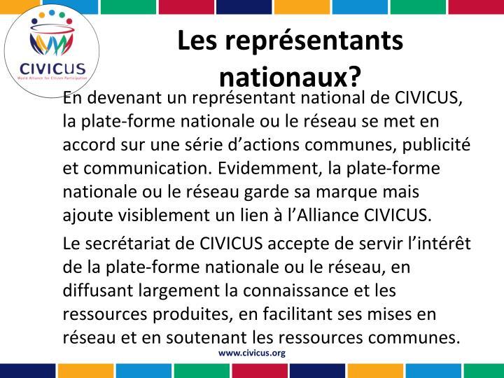 Les représentants nationaux?