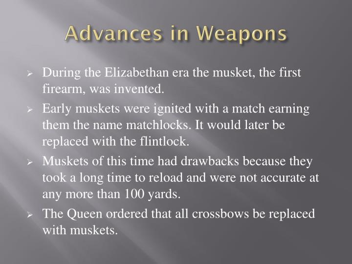 Advances in Weapons